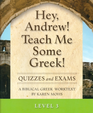 Greek Level 3 Quizzes and Exams