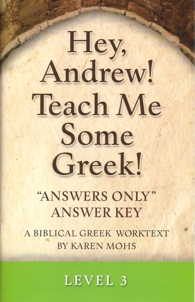 "Greek Level 3 ""Answers Only"" Answer Key"