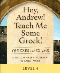 Greek Level 4 Quizzes and Exams
