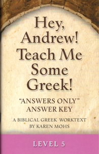 "Greek Level 5 ""Answers Only"" Answer Key"