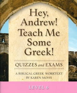Greek Level 6 Quizzes and Exams