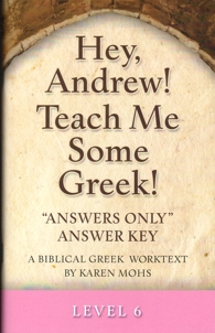 "Greek Level 6 ""Answers Only"" Answer Key"