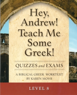 Greek Level 8 Quizzes and Exams