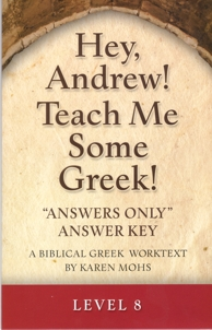 "Greek Level 8 ""Answers Only"" Answer Key"